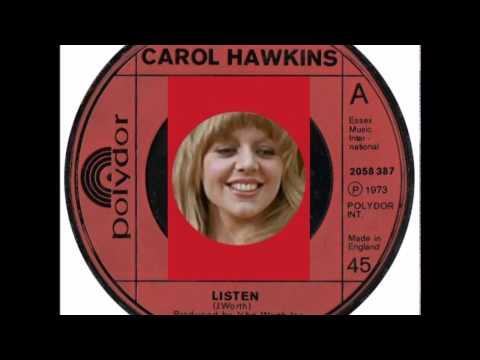 CAROL HAWKINS * LISTEN