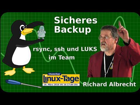 Sicheres Backup, rsync, ssh und LUKS im Team - Richard Albrecht 2016