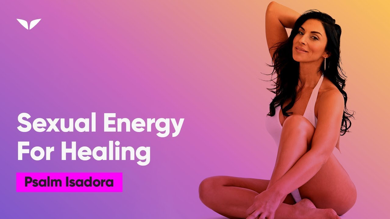How Sacred Sexuality Heals Every Area Of Life | Late Psalm Isadora