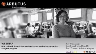Arbutus Analytics Webinar: How to Breakthrough Barriers and Drive More Value