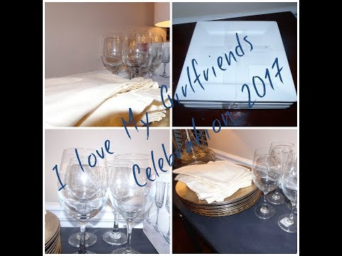 HOME ENTERTAINING-  PLANNING- I Love My Girlfriends Celebration 2017