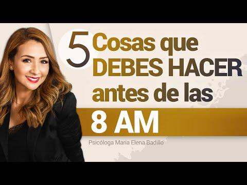 5-cosas-que-debes-hacer-antes-de-las-8-am-|-psicóloga-maria-elena-badillo