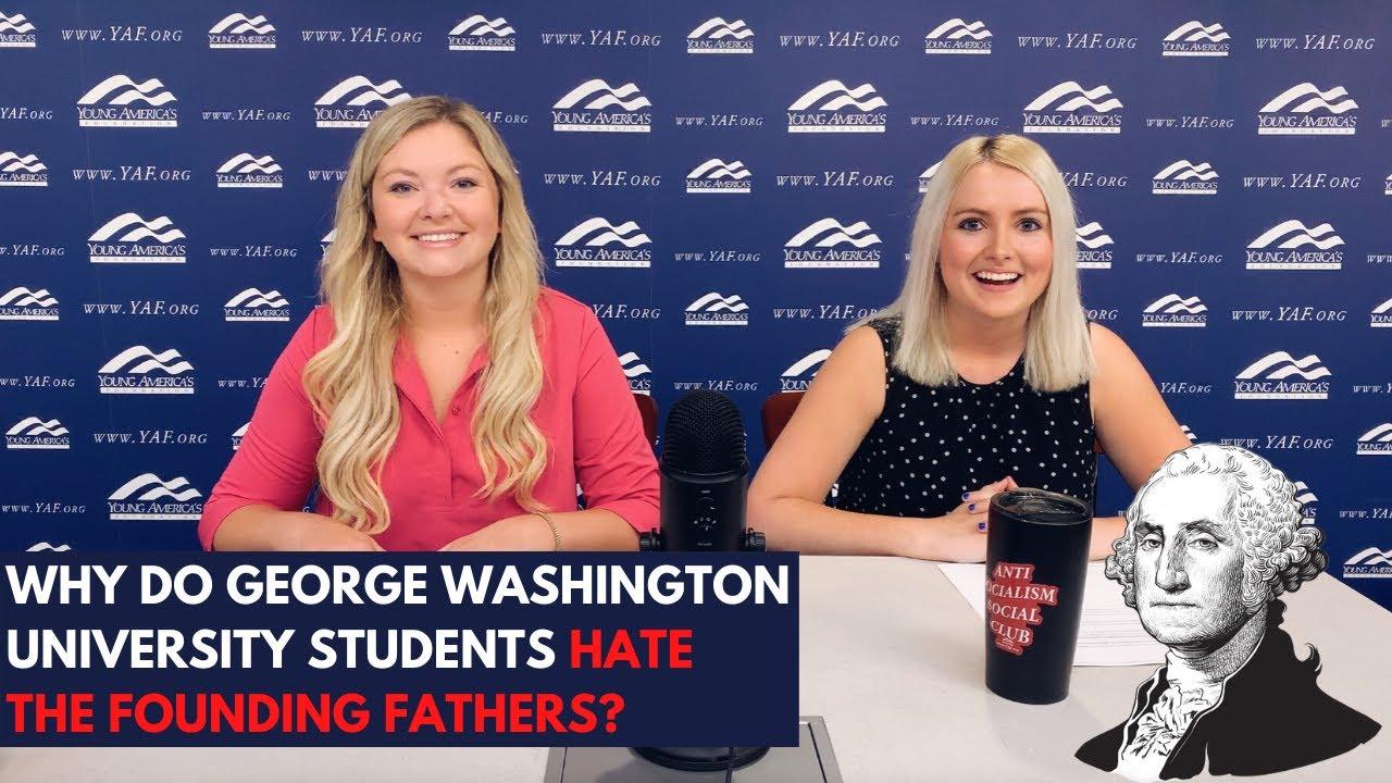 The Push to Erase the Founding Fathers at George Washington University
