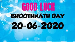 Bhoothnath Day 20/06/2020