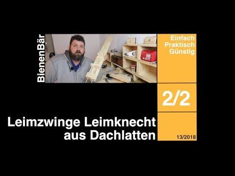 2v2 leimzwinge leimknecht aus dachlatten schraubzwinge. Black Bedroom Furniture Sets. Home Design Ideas