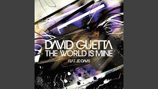 David Guetta – The World Is Mine - F*** Me I'M Famous Remix (David Guetta - Joachim Garraud)
