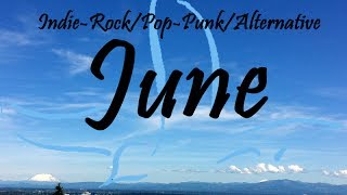 Indie-Rock/Pop-Punk/Alternative Compilation - June 2014 (44-Minute Playlist)