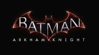 Batman: Arkham Knight #31 - Les derniers DLC, Bonus et Fin du jeu (Walkthrough FR)