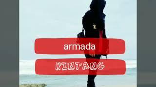 Armada - RINTANG