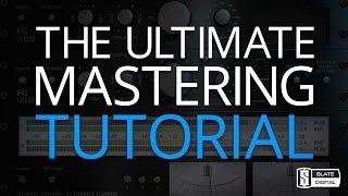 NEW - Pro MASTERING Tutorial by Steven Slate