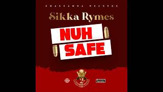 Download Sikka Rymes   Nuh Safe Official Audio mp3juices site