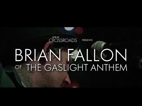 "Brian Fallon (The Gaslight Anthem / Horrible Crowes) - ""The Blues, Mary"" live at Crossroads NJ"