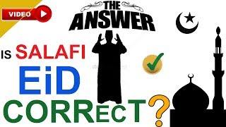 Eid ki Namaz ka Sahi Sunnat Tarika (takbeer). NAHI hai SAHEEH Hadees Proof Daleel Salafi Ke pass !!