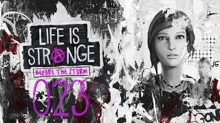 Life is Strange Before the Storm #023 - Die Warheit über Rachels Vater