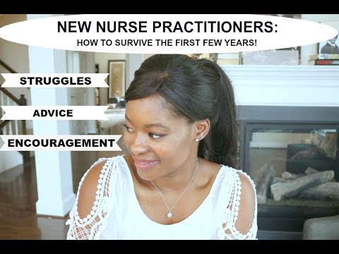 NEW NURSE PRACTITIONERS: HOW TO SURVIVE THE FIRST FEW YEARS | NURSE LADA