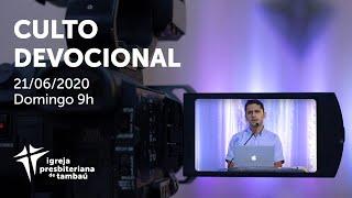 IPTambaú | Culto Devocional Ao Vivo | 21/06/2020
