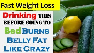 Drinking This Before Going to Bed Burns Belly Fat Like Crazy Fast Weight Loss