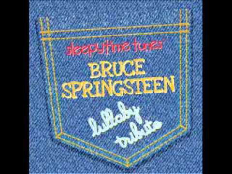 Born in the U.S.A. - Bruce Springsteen Lullaby Tribute