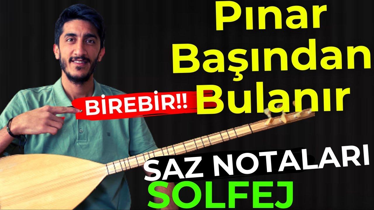 PINAR BAŞINDAN BULANIR SOLFEJ SAZ NOTALARI   EDHO Onur Şan Pınar Başından Bulanır Bağlama Solfej