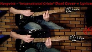 International Crisis (Dual Cover+Lyrics) Nonpoint