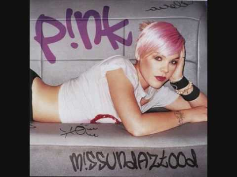 2. Don't Let Me Get Me-P!nk- Missundaztood