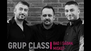 Grup Class Hollanda- Bad i Sabah, Misket (Canli HD Kayit)