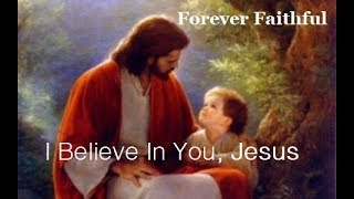 Forever Faithful. Christian Song & Music