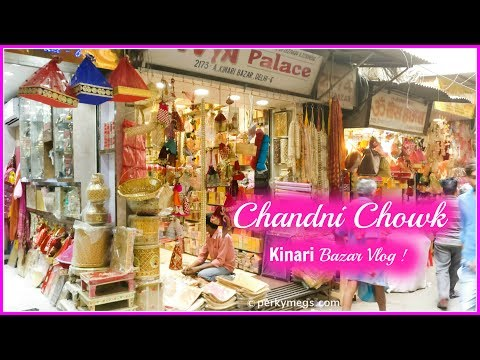Chandni Chowk Kinari Bazaar Vlog | Delhi street markets | Perkymegs