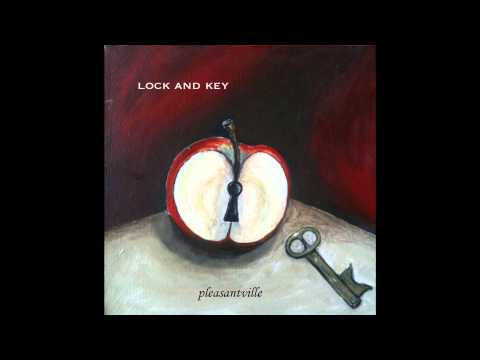 Pleasantville   Lock and key
