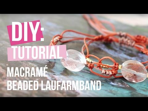 DIY TUTORIAL: Beaded Laufarmband aus Macramé – Selbst Schmuck machen