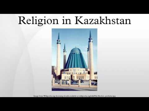 Religion in Kazakhstan
