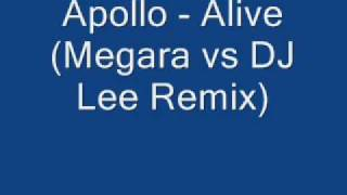 Apollo Alive Megara vs DJ Lee Remix