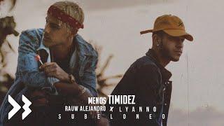 Lyanno, Rauw Alejandro - Menos Timidez