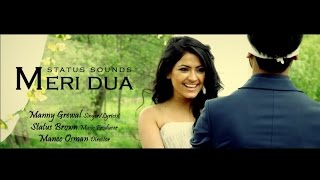 Meri Dua - Manny Grewal Ft. Status Brown || Simi Chahal || Latest Punjabi Songs 2016