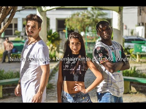 Mentalmente - Naiara Azevedo Part MC Kevinho  Coreografia Gibson Moraes