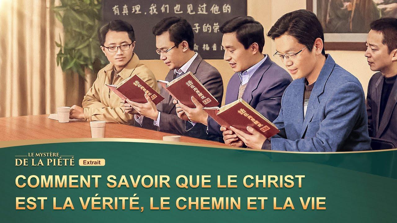Comment savoir que le Christ est la vérité, le chemin et la vie