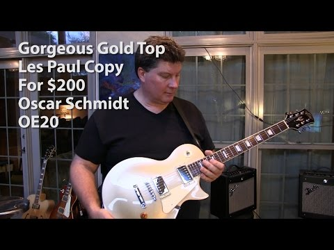 Awesome $200 Gold Top Les Paul by Oscar Schmidt OE20 - Review