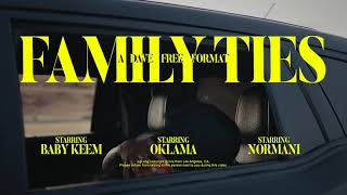 Baby Keem - family ties (feat. Kendrick Lamar) (Trailer)