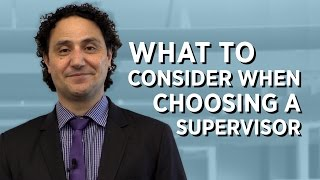 What to Consider When Choosing a PhD Supervisor