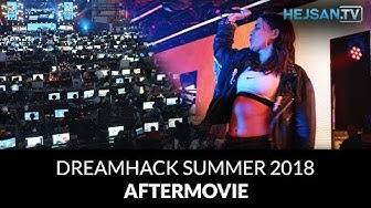 DreamHack Summer 2018 - Aftermovie [4K]