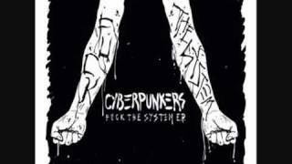 Cyberpunkers   Fuck The System