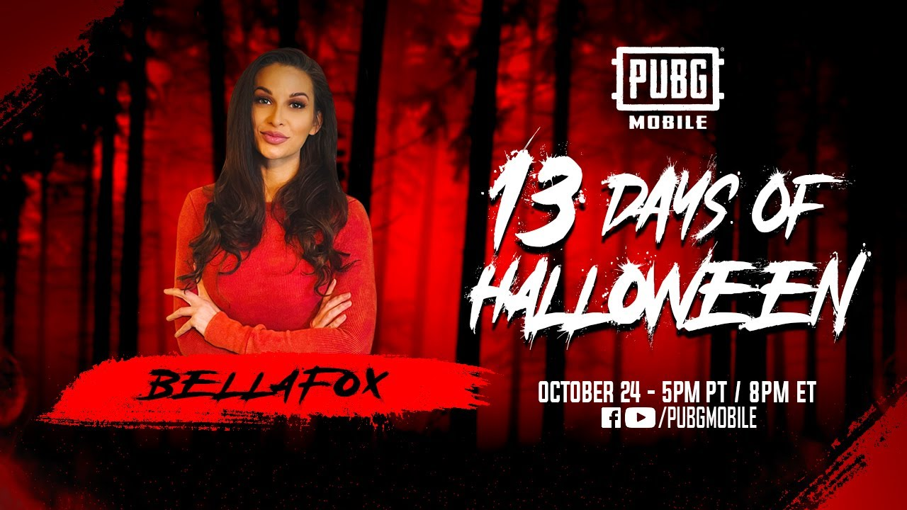 PUBG MOBILE's 13 Days of Halloween - Livestream #6 Hosted by BellaFox