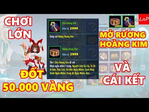 VLTK Mobile - Tiêu 50k Vàng Bung 2k5 Rương Hoàng Kim   LnP