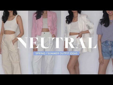 10 Neutral Spring Outfits   How to Style Cute Neutral Outfits (2021) Lookbook