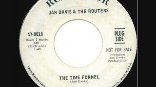 Jan Davis & The Routers - The Time Funnel