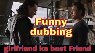 Avengers 4 : funny dubbing in Hindi   girlfriend ka best Friend   avengers: endgame #avengers