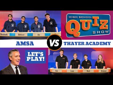 High School Quiz Show Season 7 Premiere: AMSA vs. Thayer Academy (701)