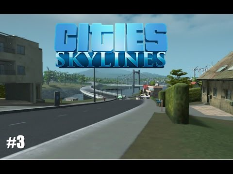 Cities: Skylines – Catastrophical Expansion – Episode 3  