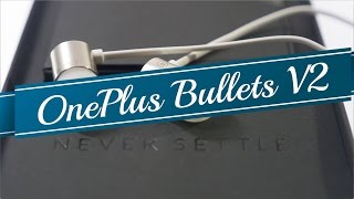 OnePlus Bullets V2 Earphones Unboxing & Review