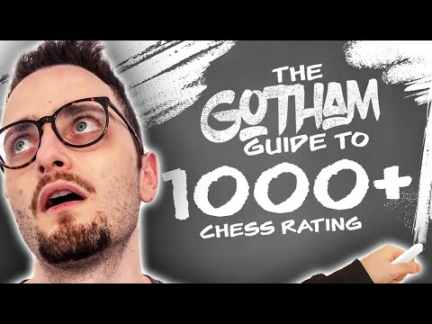 Gotham Chess Guide Part 1: 1000+ | FREE PIECES GALORE!